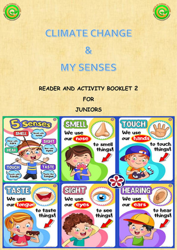 Climate Change and My Senses Bk 2