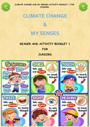 Climate Change and My Senses Bk 1
