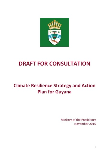 Climate Resilience Strategy and Action Plan for Guyana November, 2015
